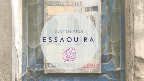 A Gluten-Free Guide to Essaouira