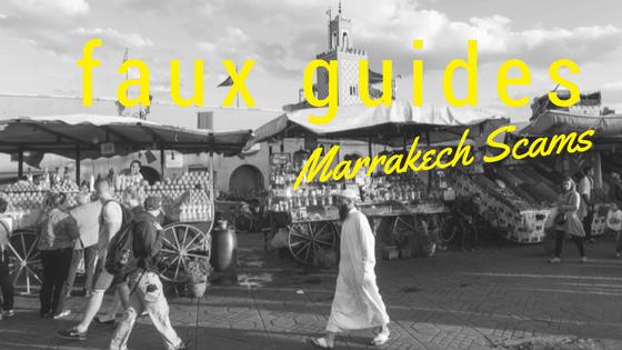 Marrakech Scams: Faux Guides