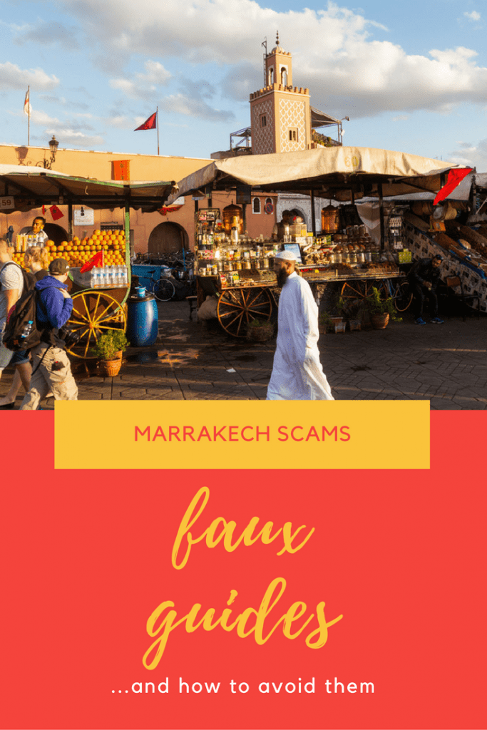 Marrakech scams; faux guides and how to avoid them!