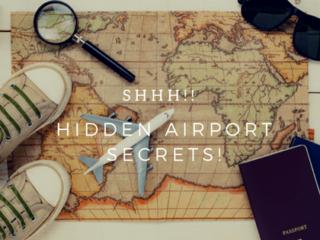 airport secrets around the world