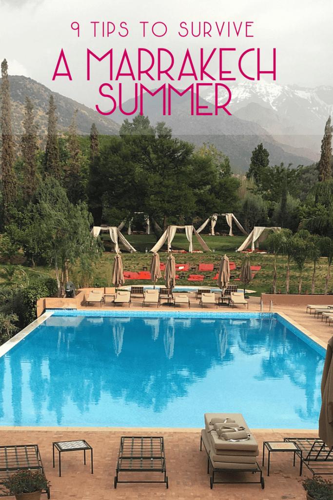 How to Survive a Marrakech Summer