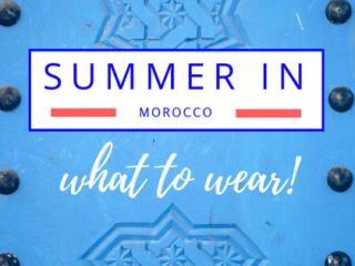 Summer in Morocco What to Wear Cover
