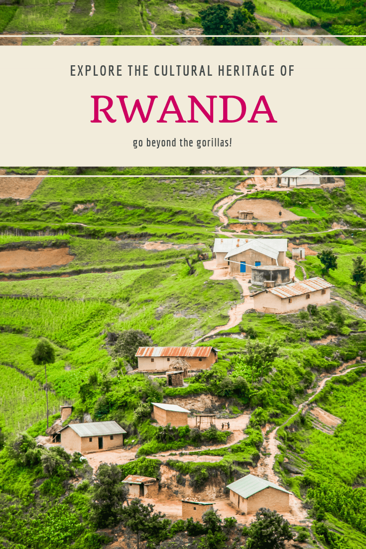 Explore the Cultural Heritage of Rwanda