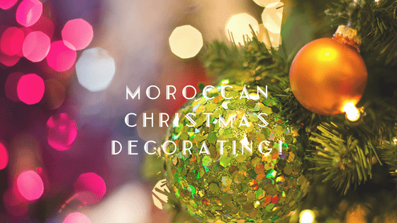 Have Yourself a Merry Moroccan Christmas!