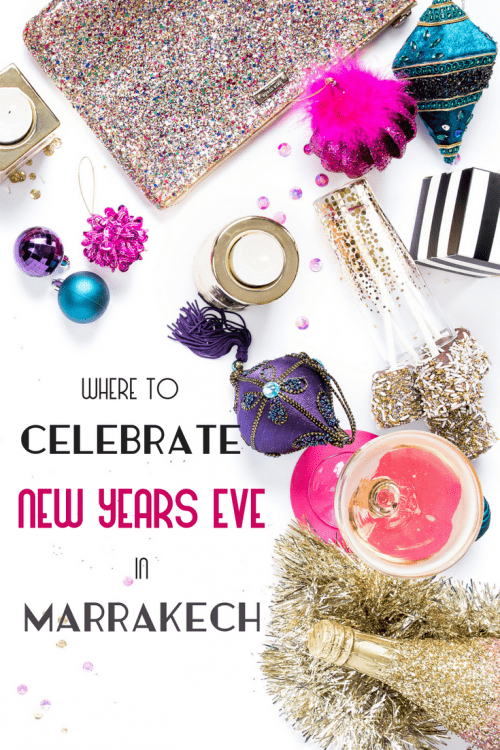 Who says there's no chance to party in Morocco? Check out some of the events happening in and around the city for New Year's Eve!