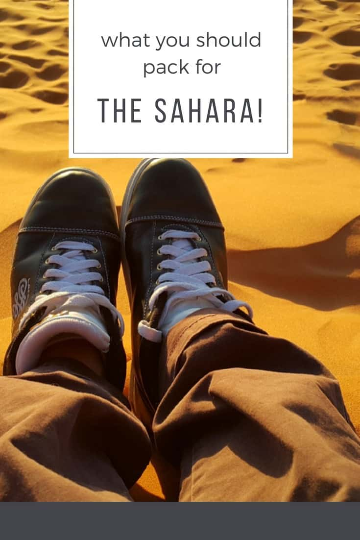 What to Pack for the Sahara Desert_Morocco Packing Tips