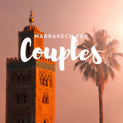 25 of the Best Riads and Hotels in Marrakech for Couples