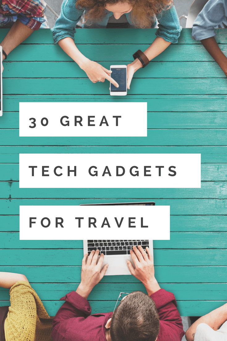 Looking for the best tech travel gadgets of 2018? These 30 items are selected by travel bloggers who make a living on the road. What do they love? Find out!