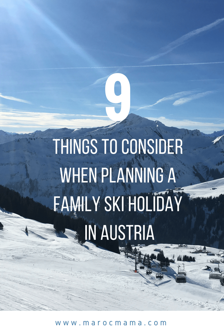 Planning a family ski holiday with kids can seem really overwhelming. Where should you go? How long should you stay? Consider these 9 things when you plan your ski holiday in Austria from a mom who did it!