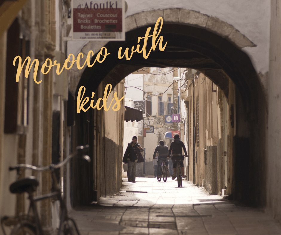 Visiting Morocco with Kids: What You Need to Know!