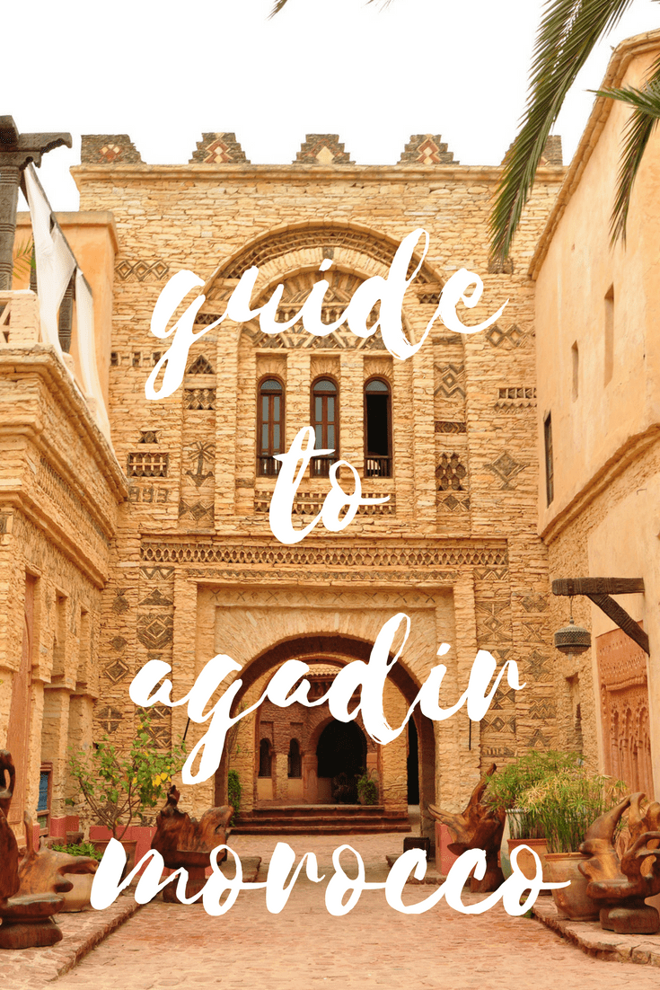 Agadir is one of Morocco's most popular beach destinations but there is more to do here than just sit by the sea. Find out where to go, stay and eat in this handy guide!