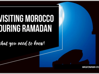 What to Know if you're Visiting Morocco during Ramadan