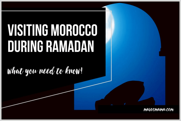 What You Need to Know if You're Visiting Morocco during Ramadan