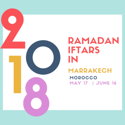 Ramadan Iftar Meals in Marrakech 2018