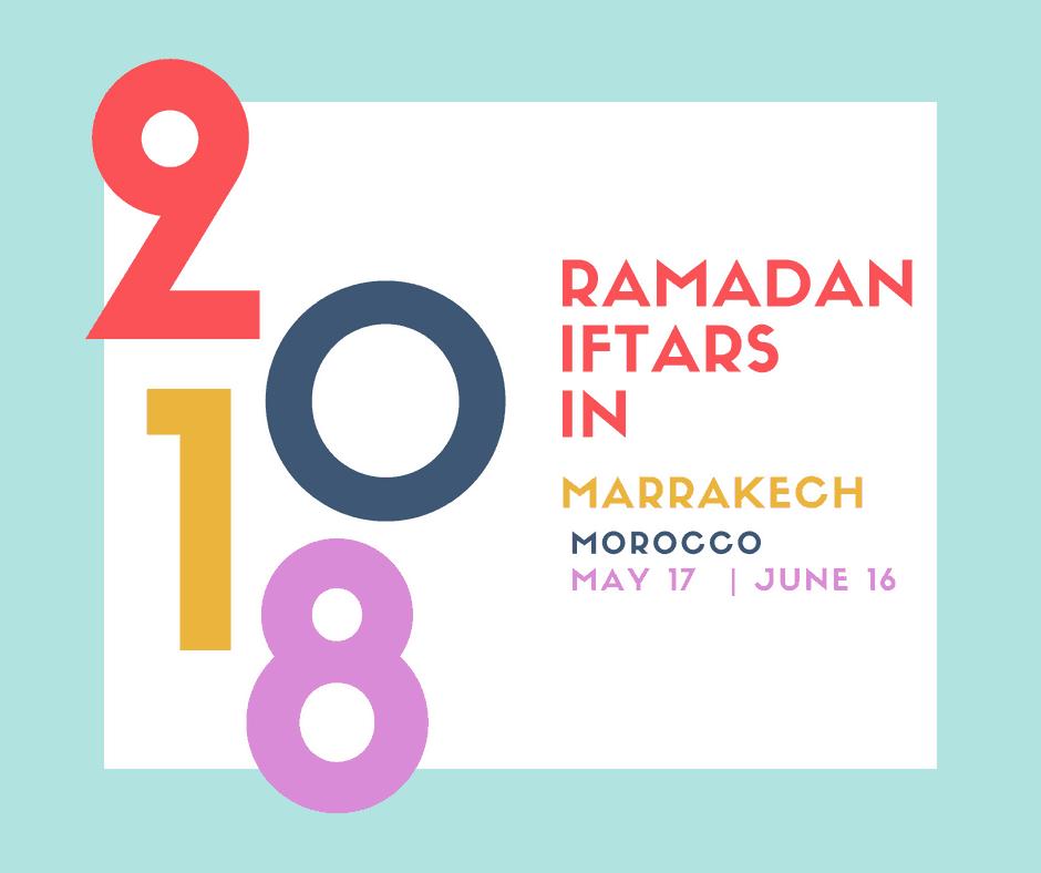 Ramadan Iftar Meals in Marrakech 2018