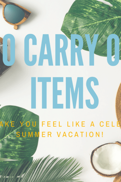 10 Carry on Items Summer Vacation