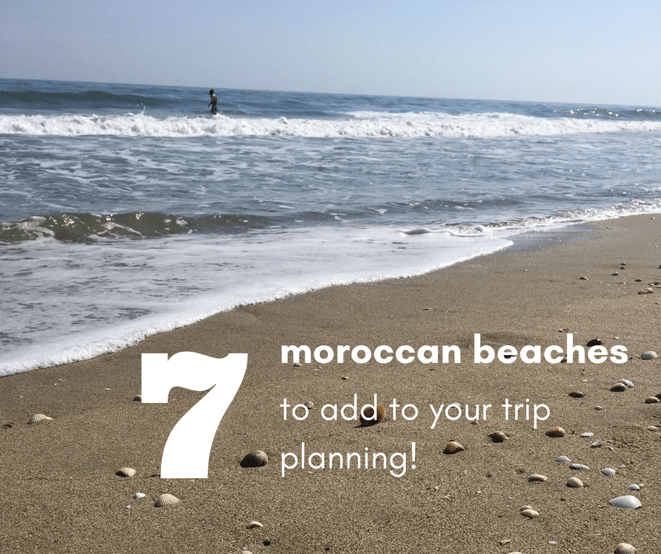 Beautiful Moroccan Beaches for Your Next Holiday