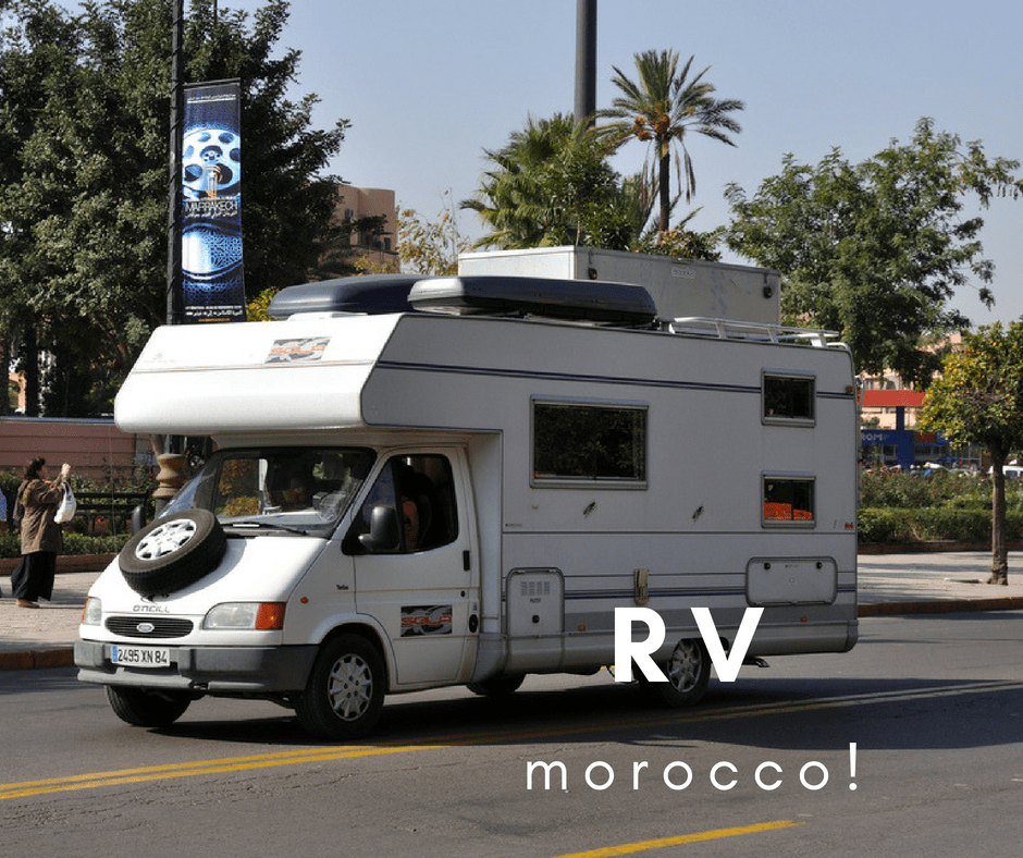 How to RV Morocco: A First-Hand Account!