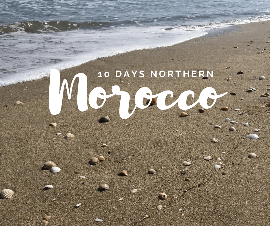 10 Day Itinerary Northern Morocco