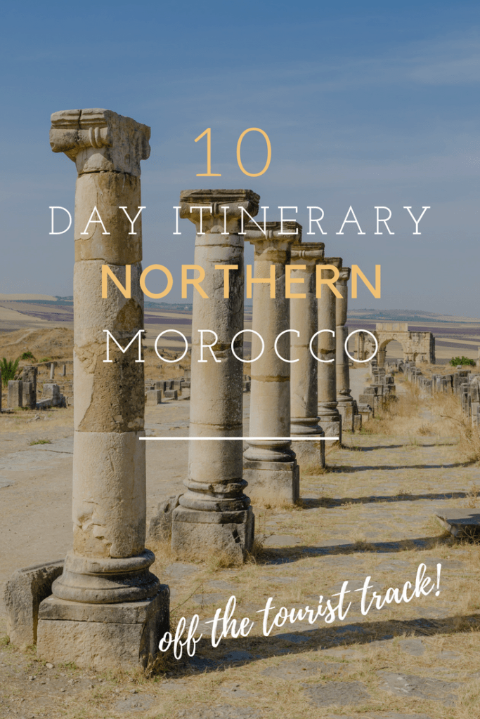 A 10 Day Northern Morocco Itinerary