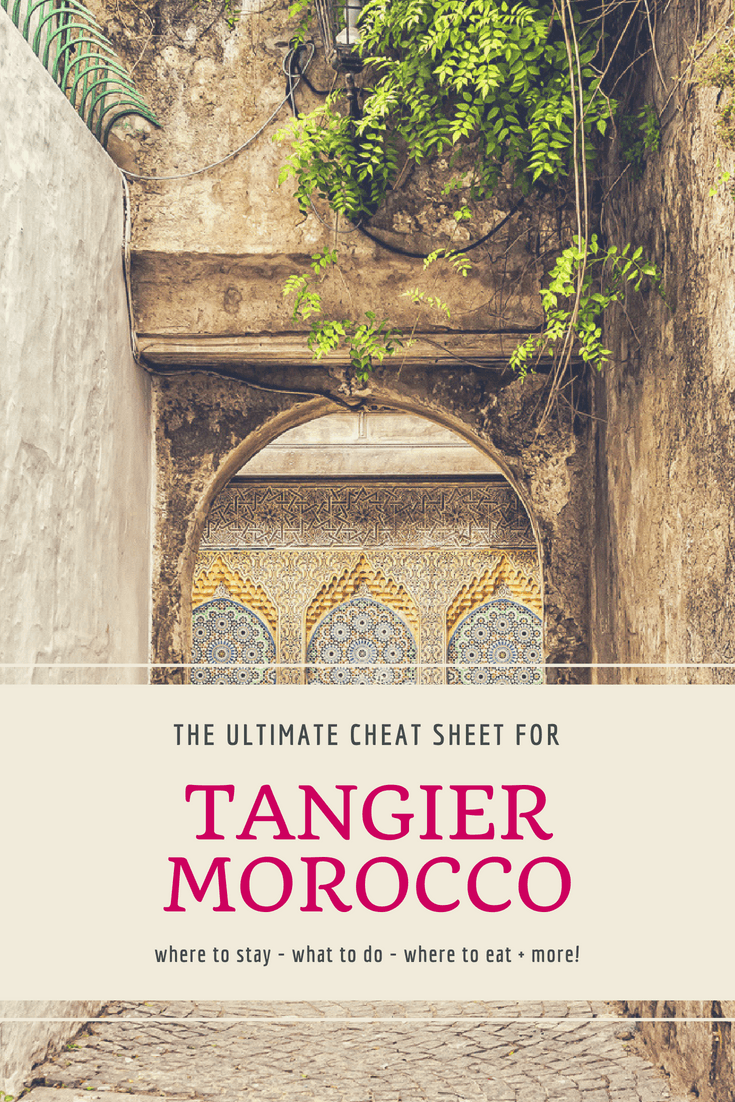 The Ultimate Cheat Sheet for Tangier Morocco
