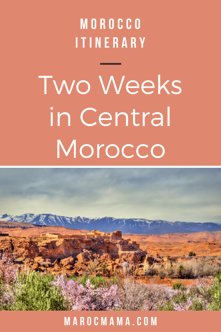 Two Week Itinerary for Visiting Central Morocco