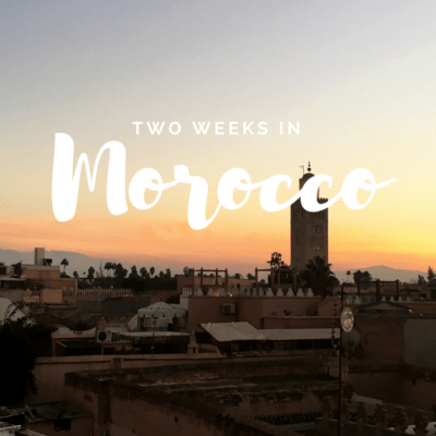 How to Spend 2 Weeks in Central Morocco