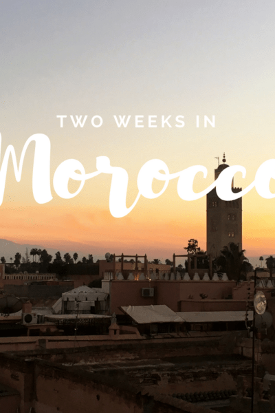 Two Weeks in Morocco Itinerary