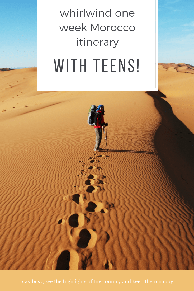 One Week in Morocco with Teens Itinerary Idea