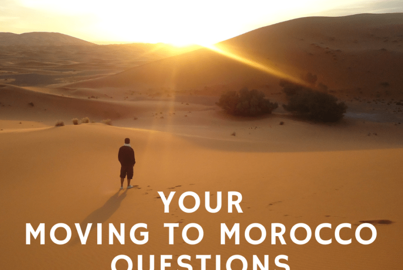 Your top questions about moving to Morocco answered