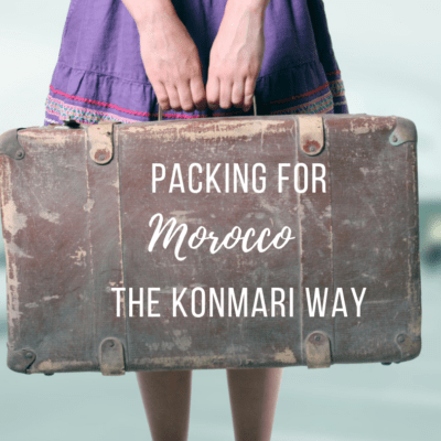 How to Pack for Morocco the Konmari Way