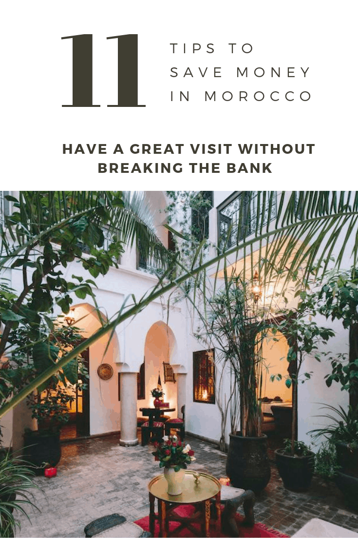 11 Tips to Save Money when Visiting Morocco