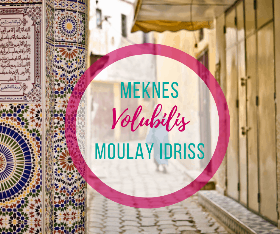 Destination Guide to Meknes, Volubilis and Moulay Ismail