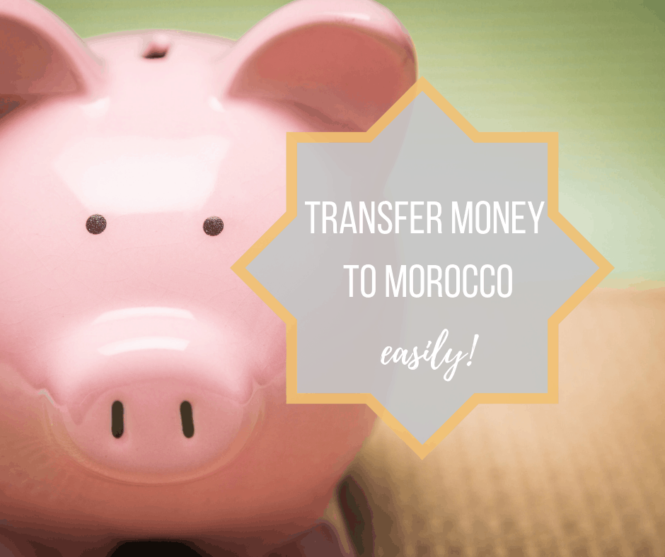 How to Transfer Money to a Moroccan Bank Account