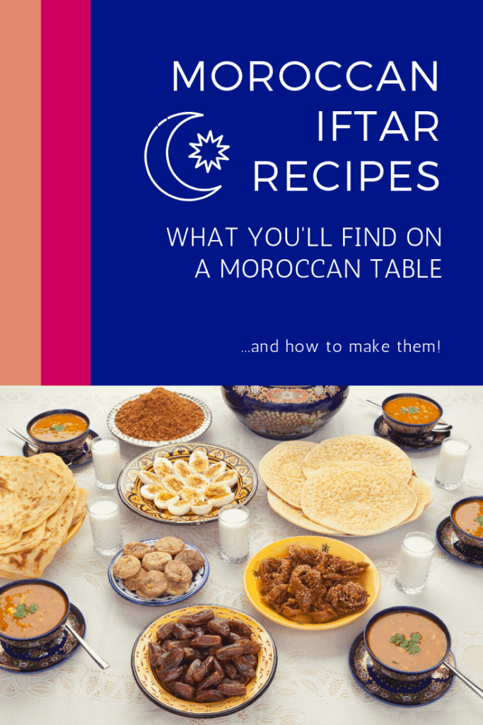 Moroccan Ramadan Recipes for the Iftar Table