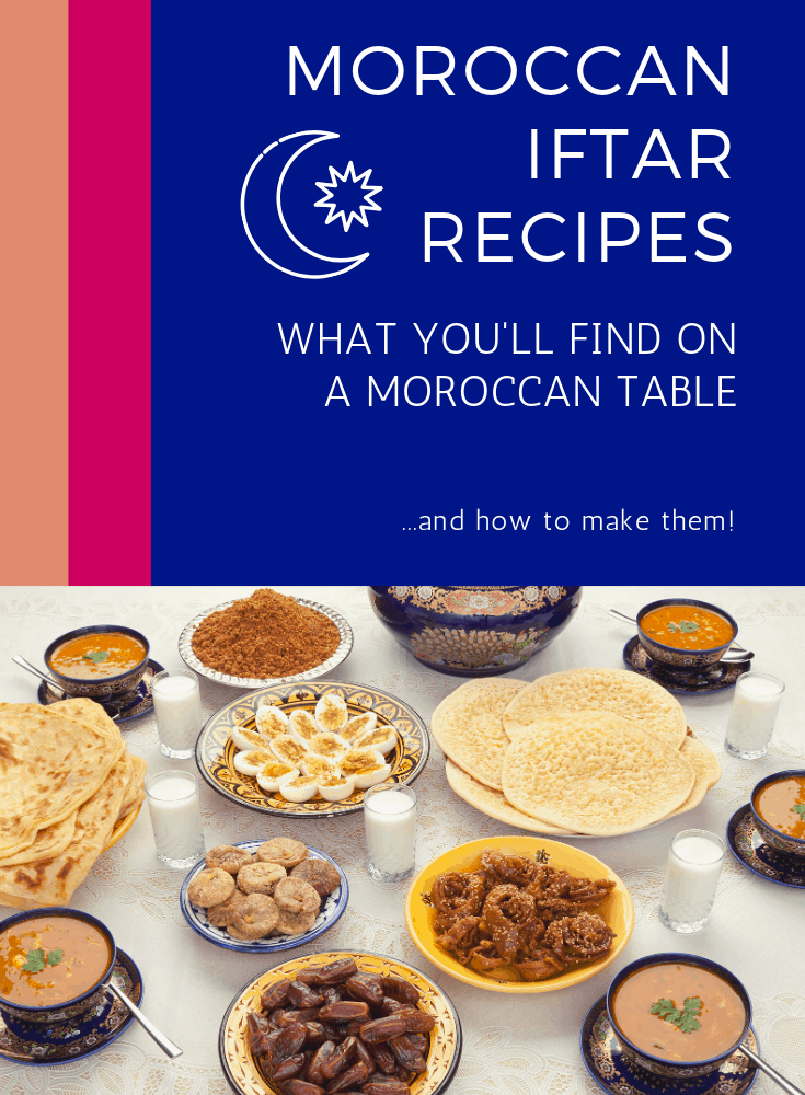 Moroccan Ramadan Recipes for Iftar