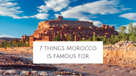7 Things that Morocco is Famous For