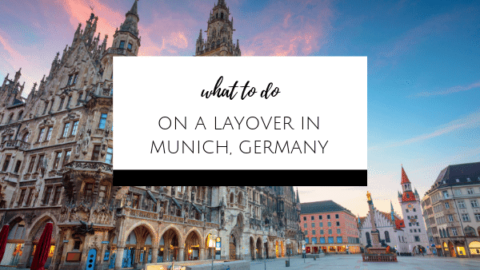 What to do on a Layover in Munich