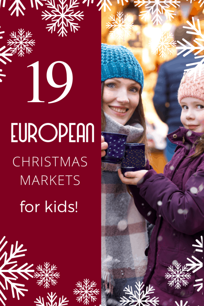 Discover 19 of the best European Christmas markets to visit with kids this December