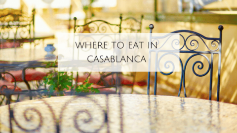 Where to Eat in Casablanca
