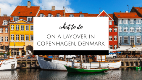 What to do on a layover in Copenhagen, Denmark