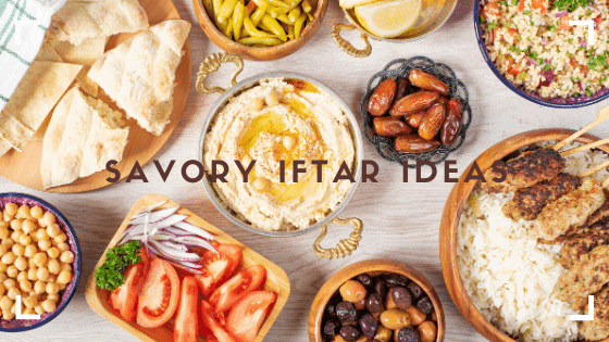 15 Savory Iftar Dinner Ideas