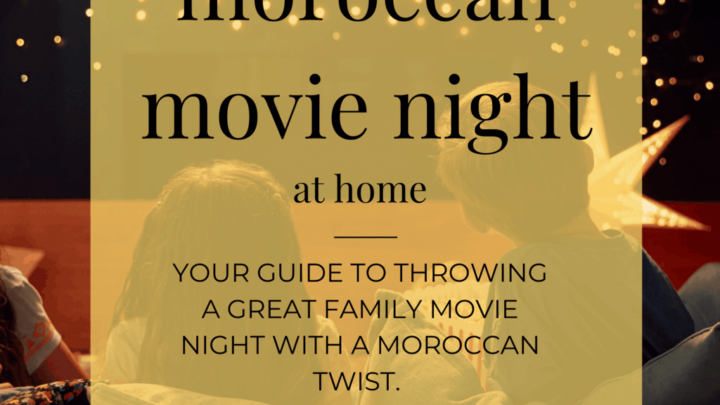 Moroccan Movie Night Guide