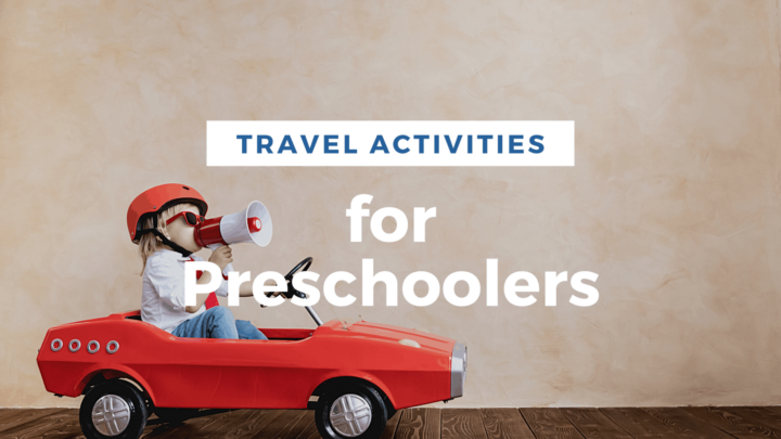20 Fun and Easy Travel Activities for Preschoolers