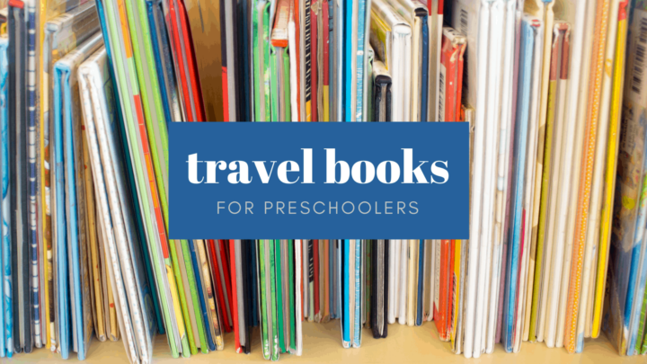 14 Great Preschool Books about Travel