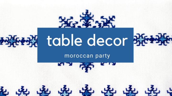 Moroccan Table Decor for Your Party
