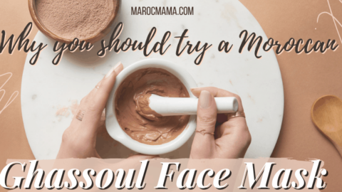 Why You Should Try a Moroccan Ghassoul Face Mask