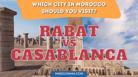 Rabat vs Casablanca, which city in Morocco should you visit?