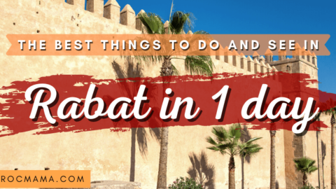 The Best Things to do and see in Rabat in 1 Day