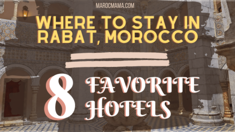 Where to stay in Rabat, Morocco – Our 8 Favorite Hotels